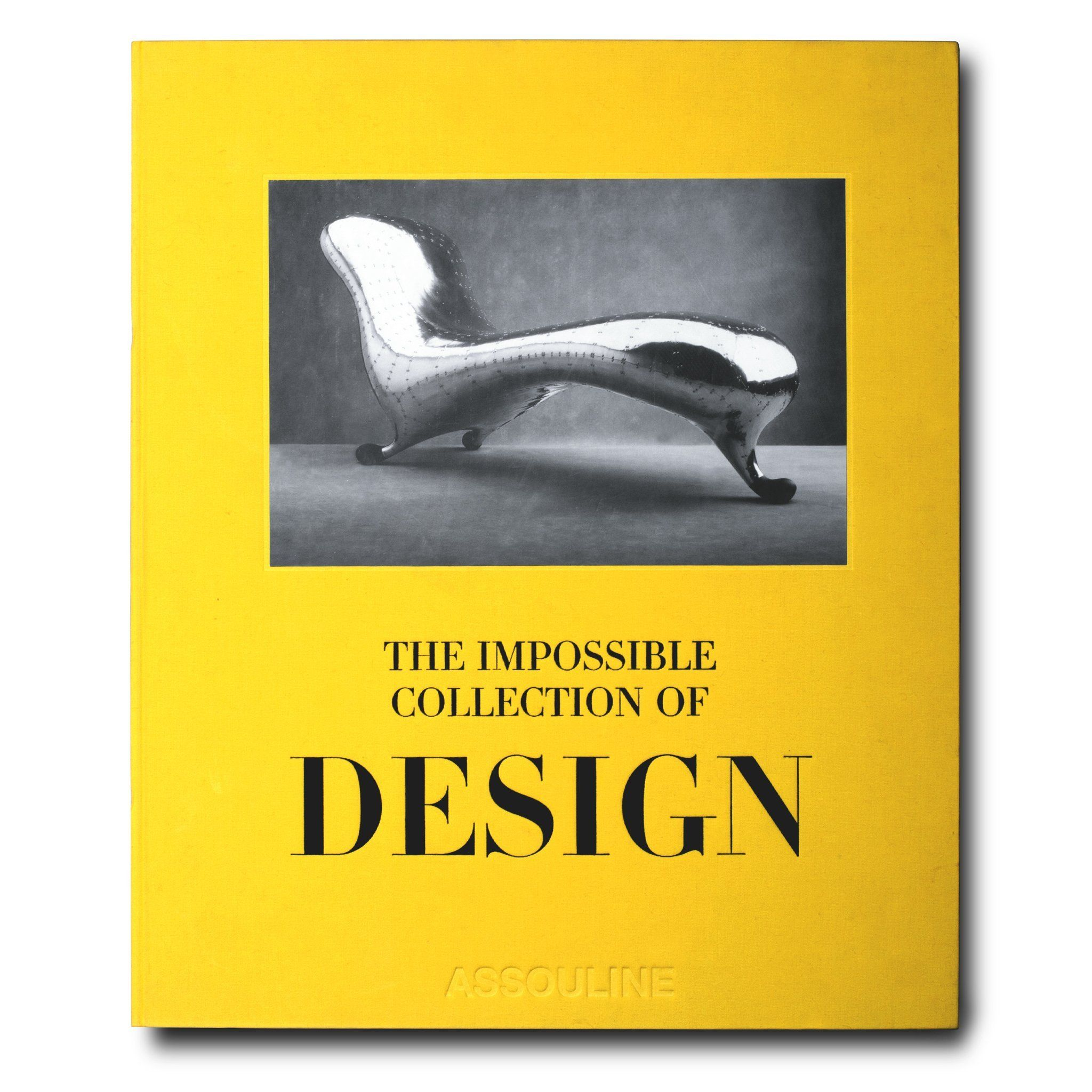 The Impossible Collection Of Design Assouline Books Assouline