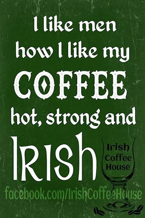 Irish Quotes, Irish Sayings, Irish Jokes  More, I Like -2029