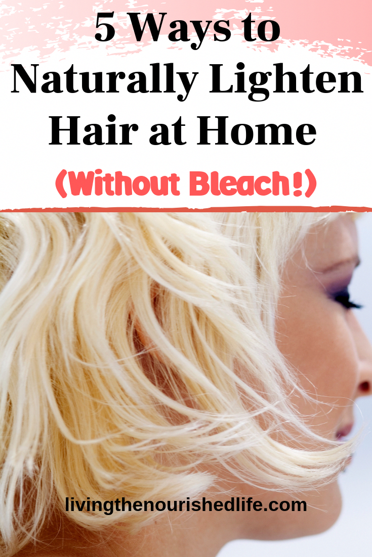 5 Ways to Naturally Lighten Hair at Home (Without Bleach ...