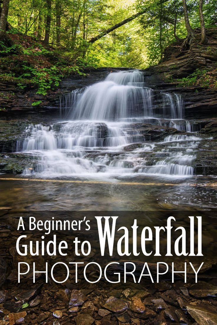 A Beginner's Guide to Waterfall Photography Waterfall