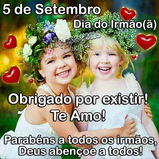 05 De Setembro Frase Dia Do Irmão 4 Datas Comemorativas 09