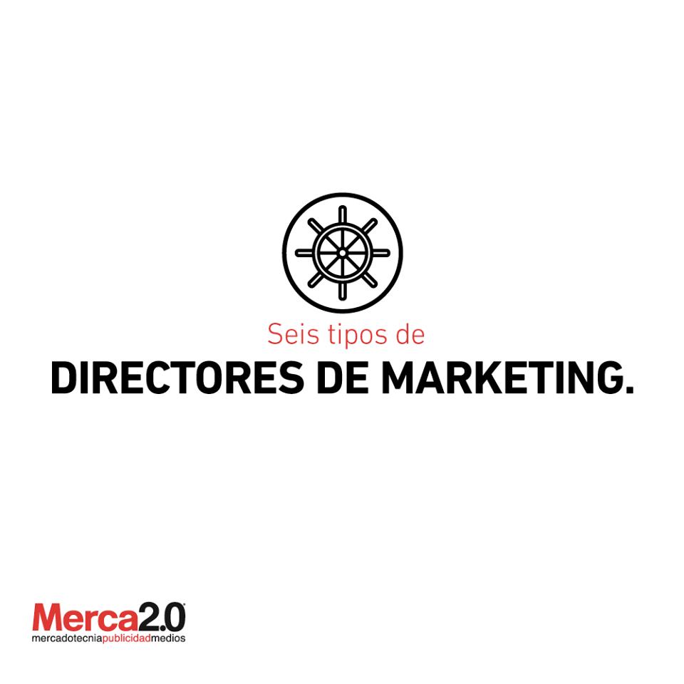 ¿Cómo son los directores de marketing de hoy en día? 6