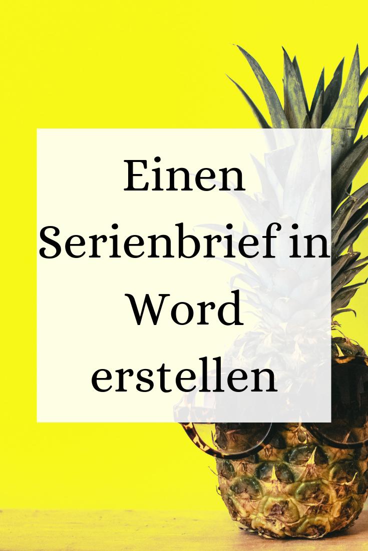 Einen Serienbrief In Word Erstellen Kenntnisse Excel Tabelle Erstellen Brief
