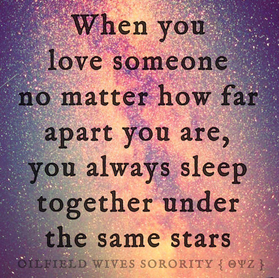 When you love someone no matter how far apart you are you always sleep to her