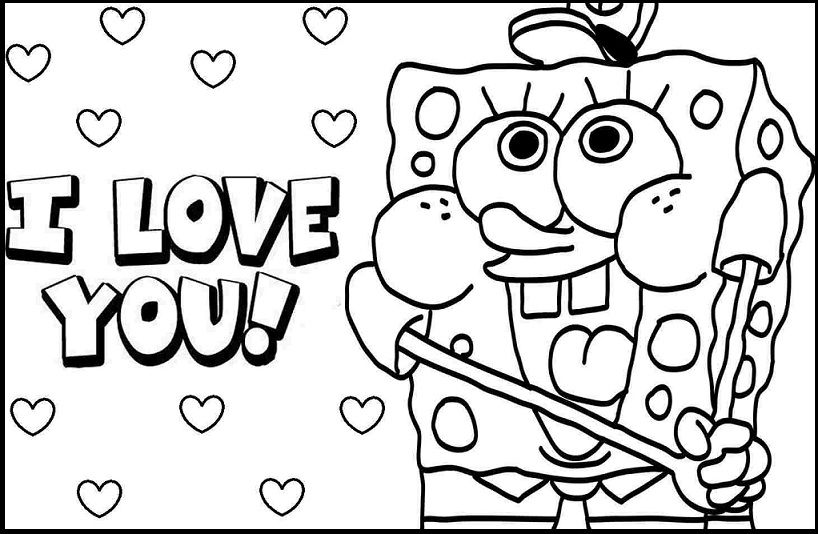 I Love You By Spongebob Coloring Pages For Kids Ghy Printable Spo Printable Valentines Coloring Pages Coloring Pages For Teenagers Valentine Coloring Sheets