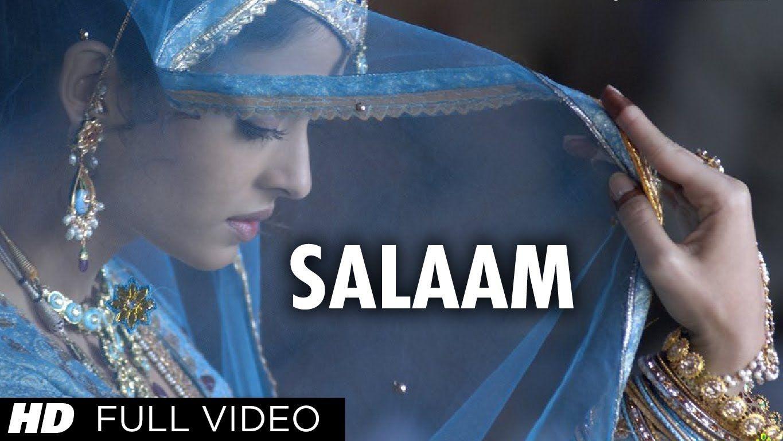 Salaam Full Song Umrao Jaan Aishwarya Rai Bollywood Music Bollywood Songs Aishwarya Rai