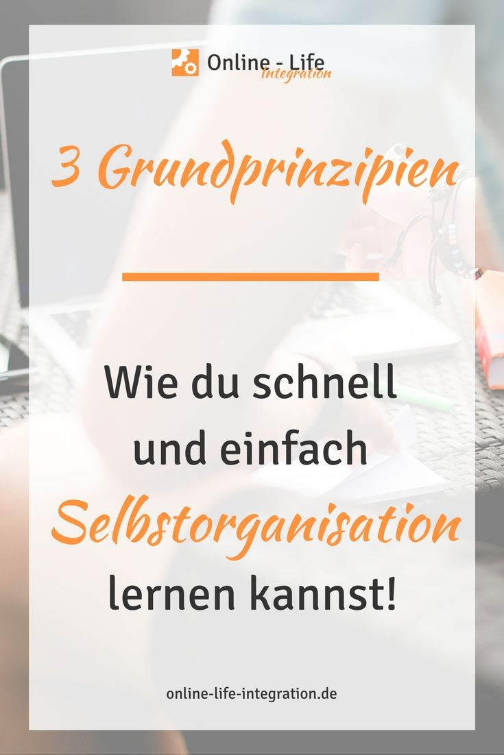 wie du schnell und einfach selbstorganisation lernen kannst blogging tipps von f r. Black Bedroom Furniture Sets. Home Design Ideas