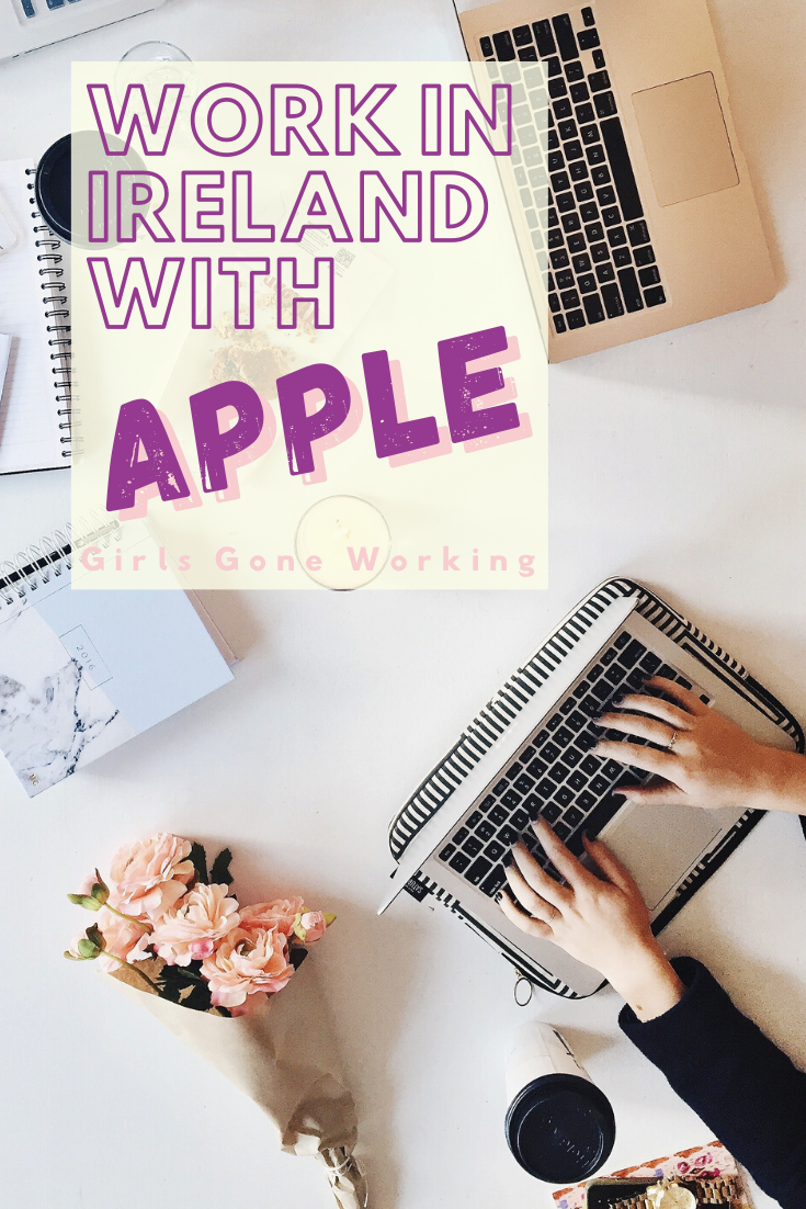 Work Abroad In The Tech Industry With Apple In 2020 Ireland Work Abroad What Is Like