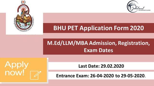 Bhu Pet Application Form 2020 M Ed Llm Mba Admission Registration Exam Dates In 2020 Application Form Exam Calendar Mba