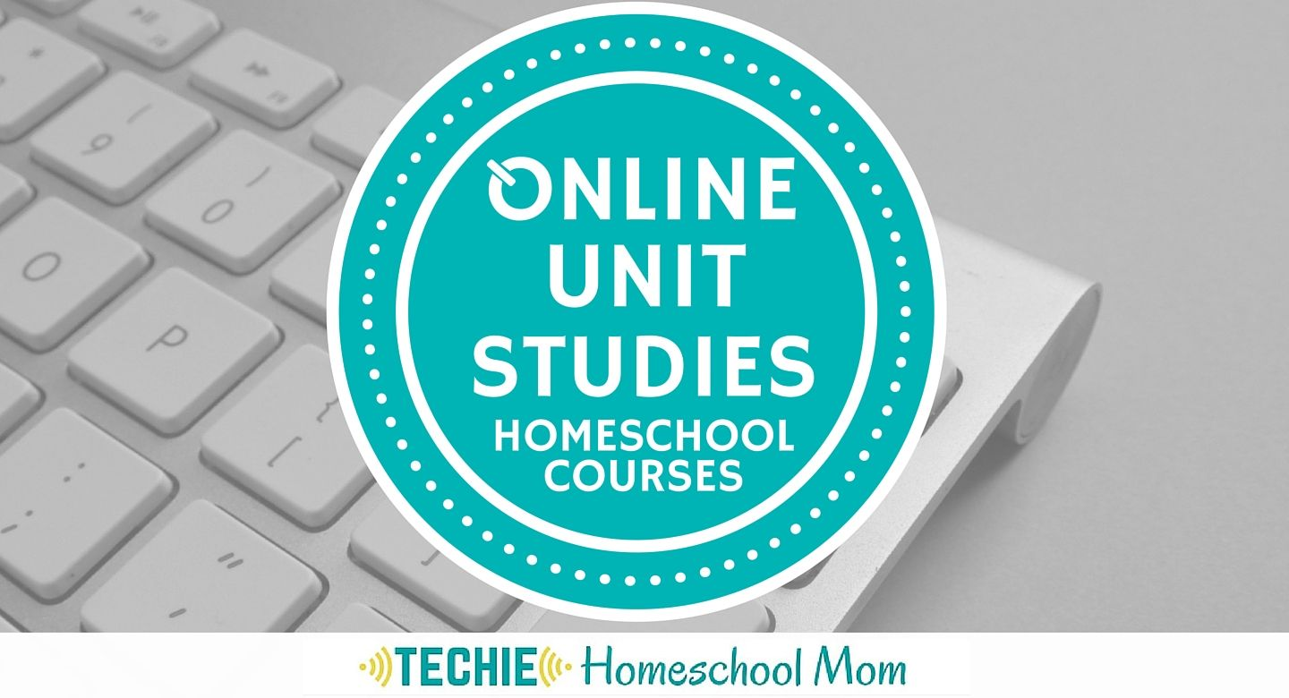 Shop for Online Unit Studies | Homeschool Online Courses | Pinterest ...