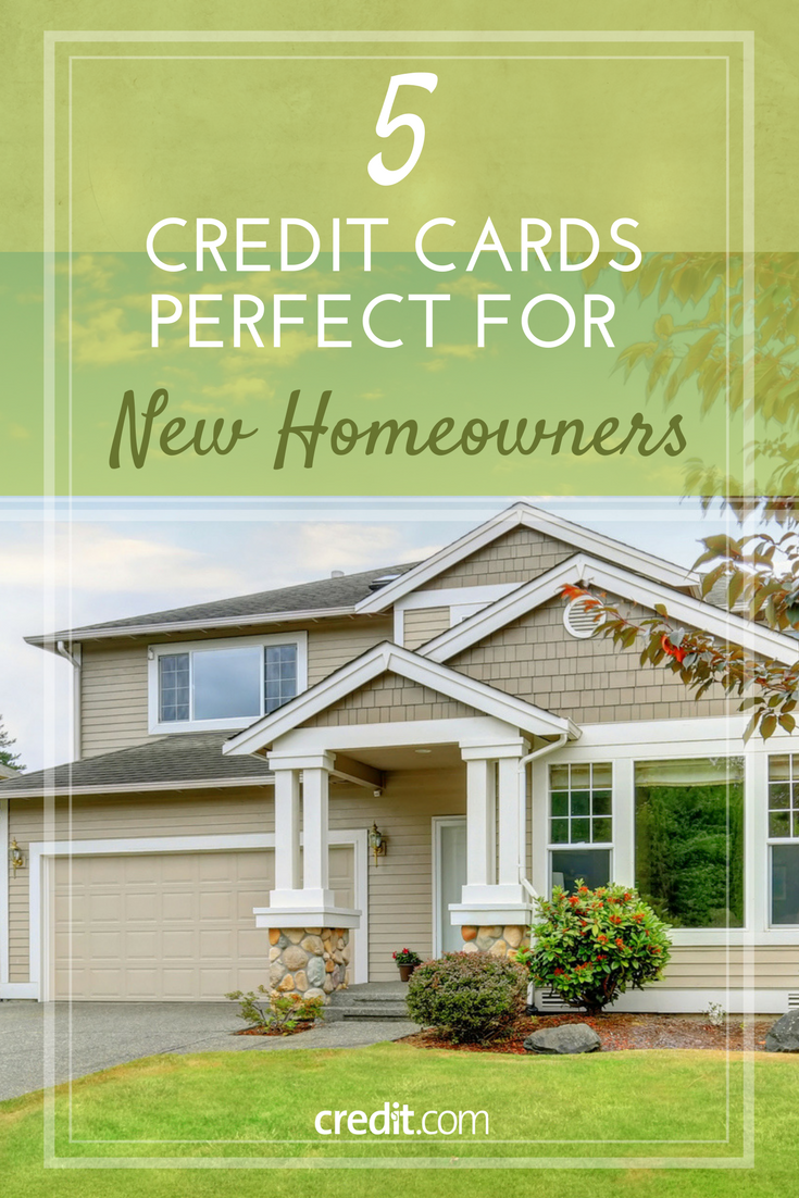 5 Credit Cards Perfect For New Homeowners The Best Credit Cards For New Home Owners Best Home Loans New Homeowner Mortgage