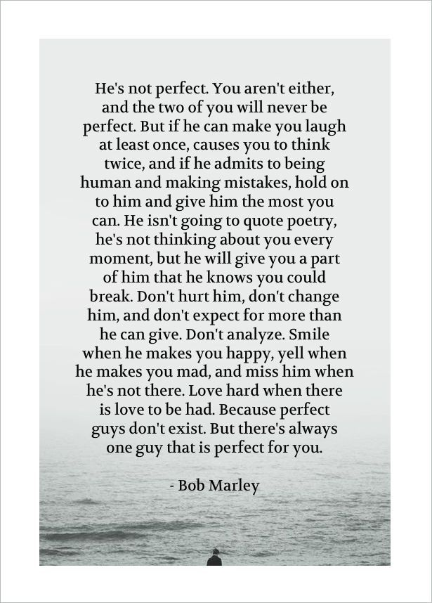 Well Said, Bob Marley...imperfection Is Perfect :)