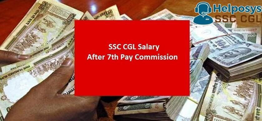 SSC CGL Salary After 7th Pay Commission 2017 (Salary Chart