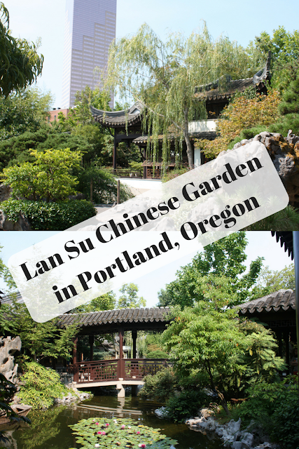 Exploring Lan Su Chinese Garden In Portland Oregon Chinese
