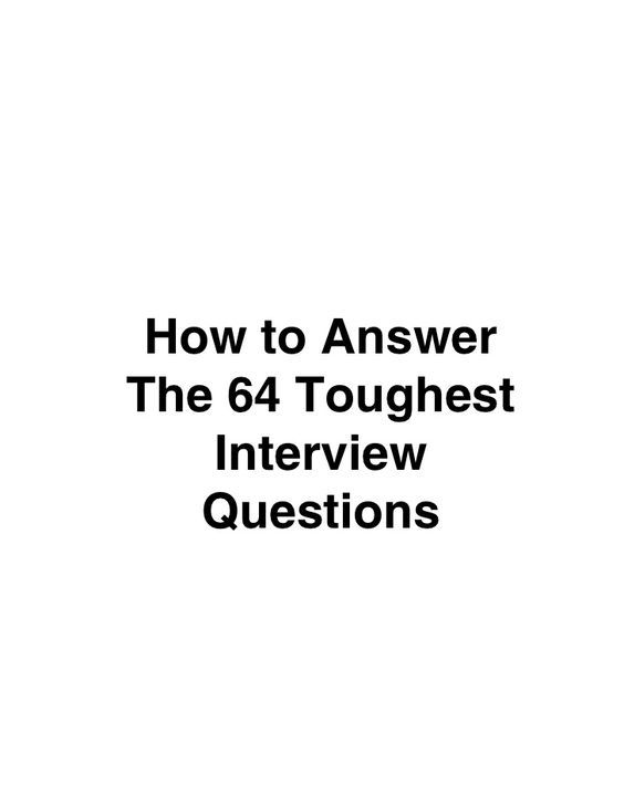 How To Answer The 64 Toughest Interview Questions rdh - Best Interview Answers