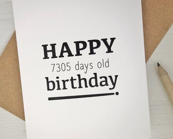 20th Birthday Card Happy 7305 Days Old Funny For 20 Year