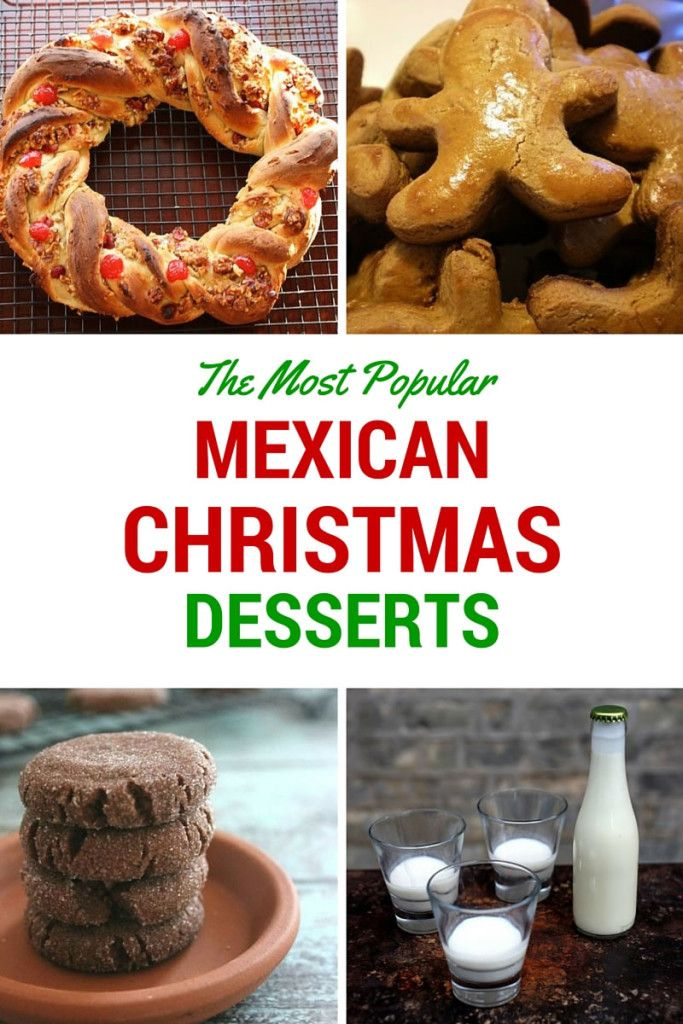 The Most Popular Mexican Christmas Desserts Christmas Baking Ideas Mexican Christmas Desserts Mexican Christmas Christmas Desserts