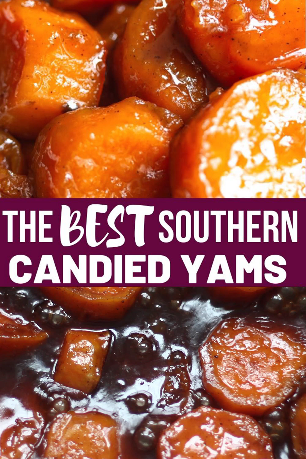 The Best Southern Candied Yams