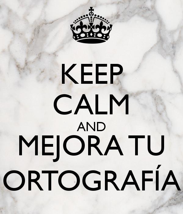 Resultado de imagen de MEJORA LA ORTOGRAFIA