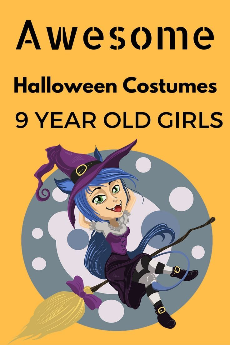 awesome halloween costumes for a 9 year old girl in