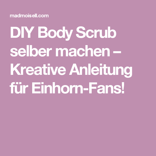 diy body scrub selber machen kreative anleitung f r. Black Bedroom Furniture Sets. Home Design Ideas