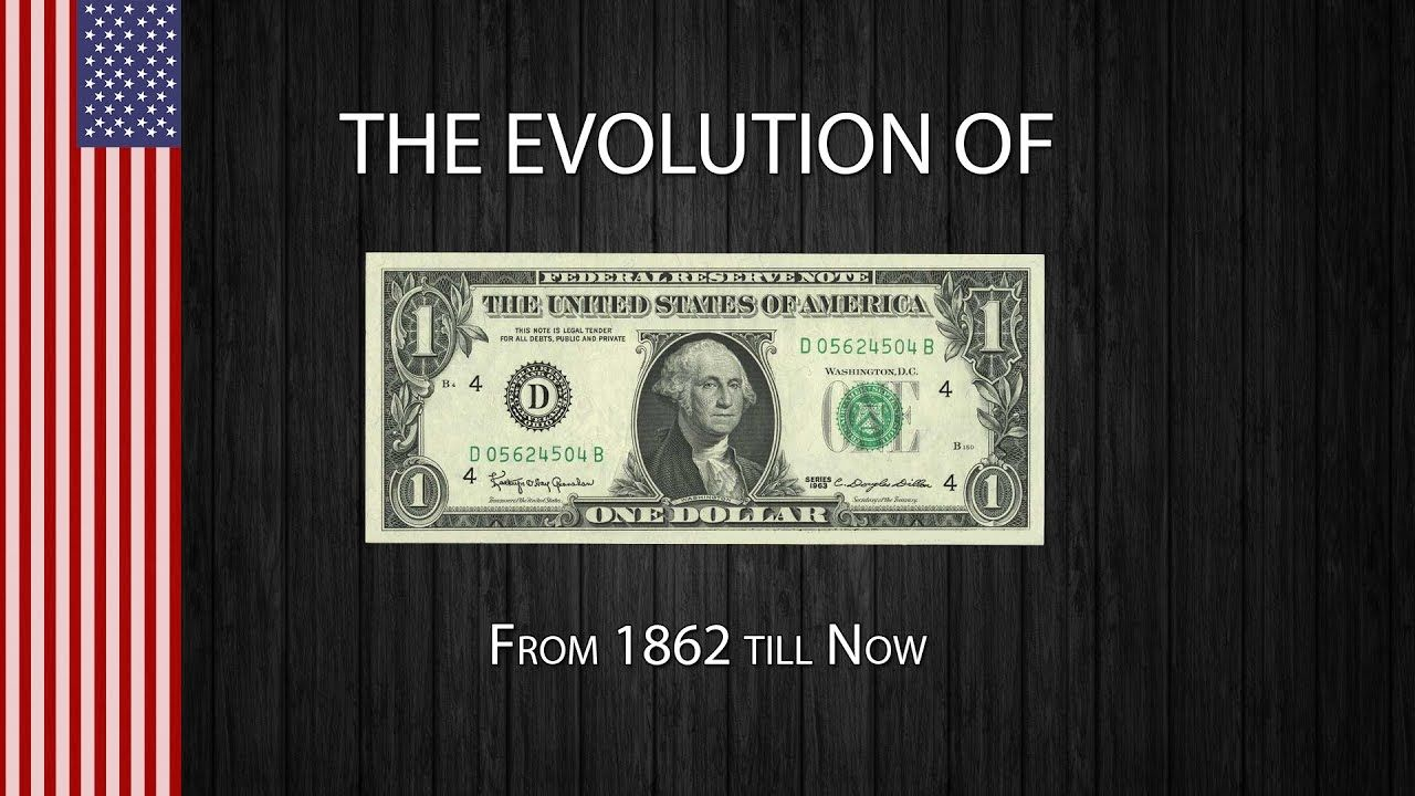 How the American Dollar Bill Has Evolved Since Being