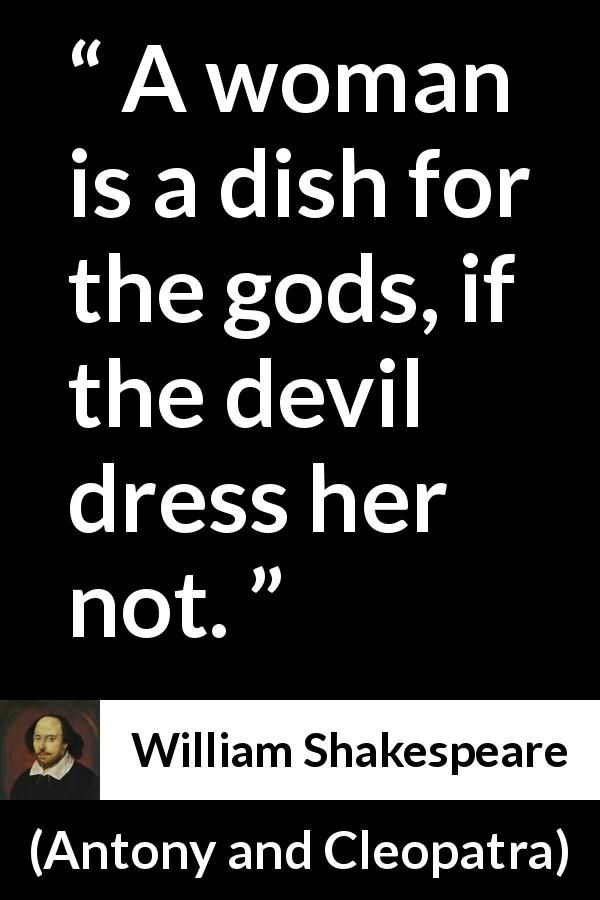 William Shakespeare quote about woman from Antony and Cleopatra