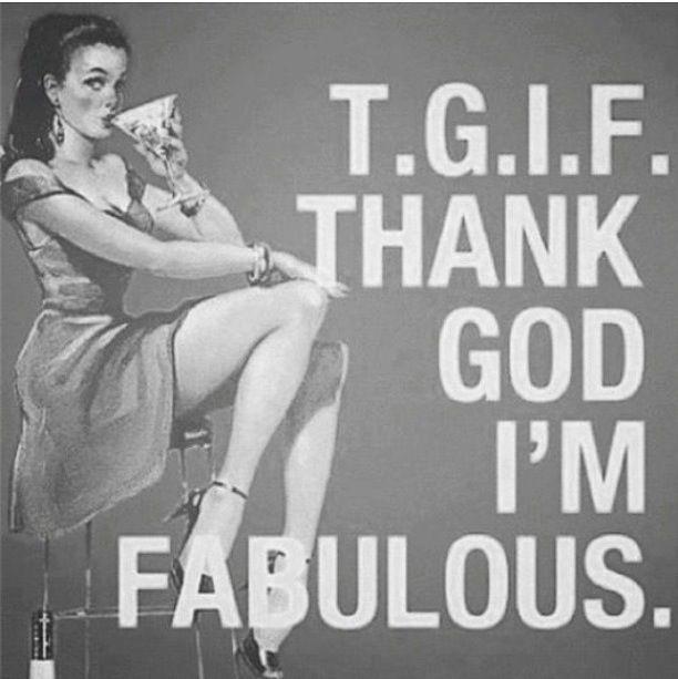tgif fabulous friday
