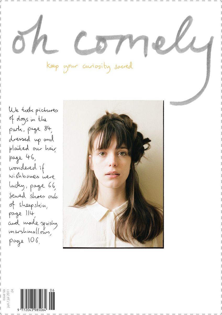 Oh Comely Issue 6. More about this Issue - http://www.ohcomely.co.uk/issue-past.php?id=6