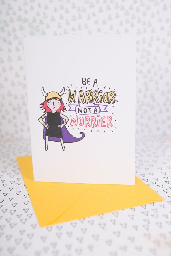 Be a warrior not a worrier a6 greeting card courage good luck be a warrior not a worrier a6 greeting card courage good luck card anxiety m4hsunfo