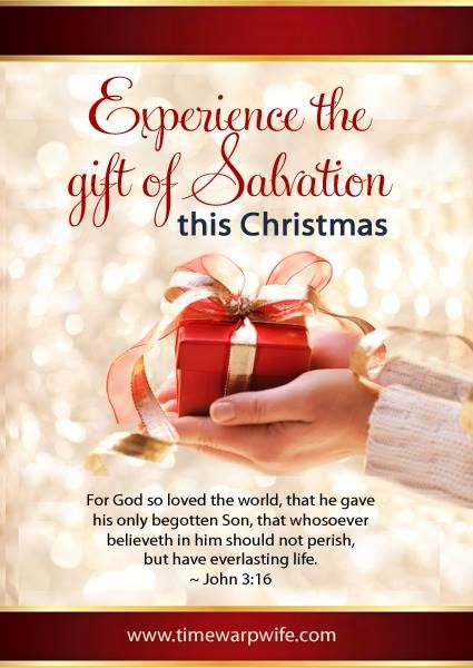 Make this Christmas memorable, accept God's gift, which is ...