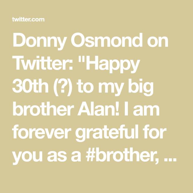 Happy 30th, Donny Osmond, Happy Birthday