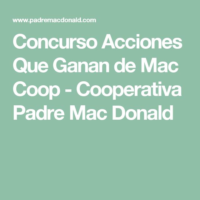 Concurso Acciones Que Ganan de Mac Coop - Cooperativa Padre Mac Donald