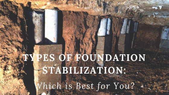 Types of Foundation Stabilization Which is Best for You