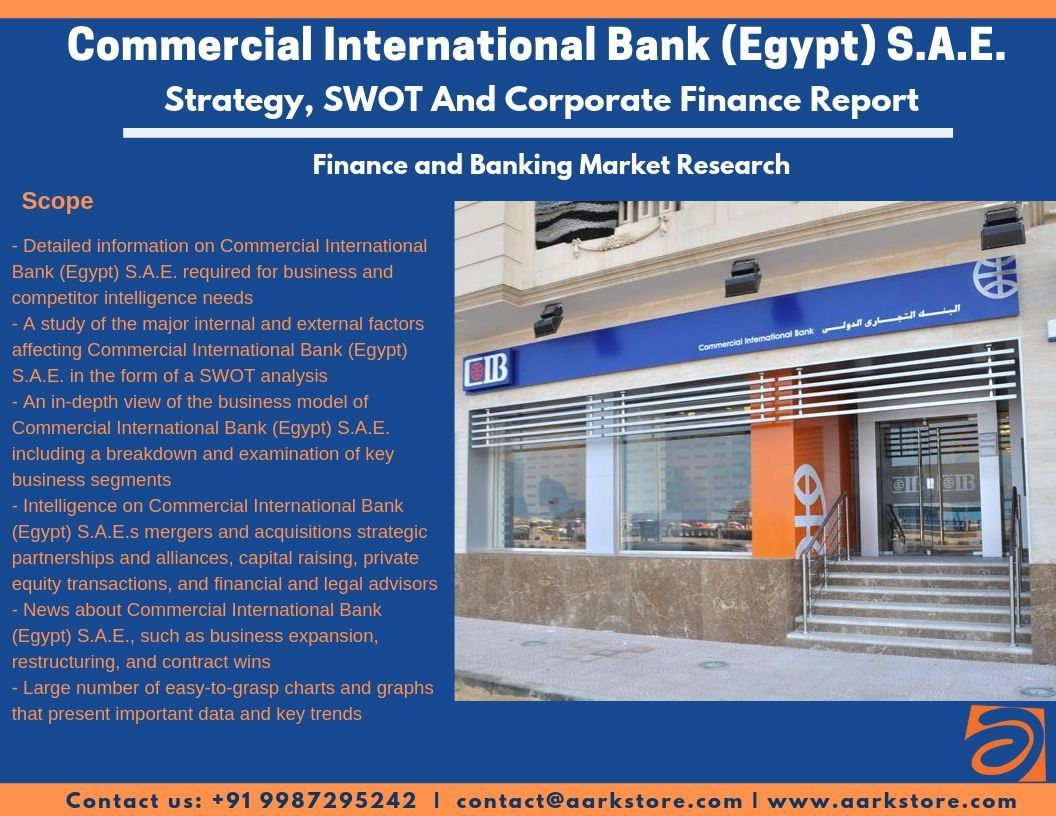 Commercial International Bank Egypt S A E Achieves Egp 5 355bn Net Profit During H1of This Year What Were The International Bank Market Research Strategies