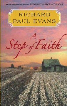 A step of faith : the fourth journal of the walk series / Richard Paul Evans.