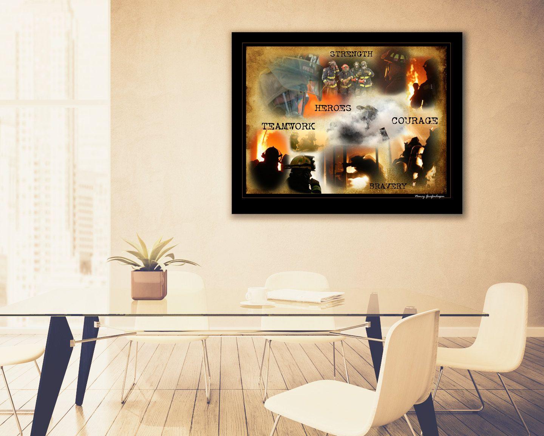 Firefighter Inspirational Fine Art Print Artwork Home And Office Decor    Strength Teamwork Heroes Courage Bravery