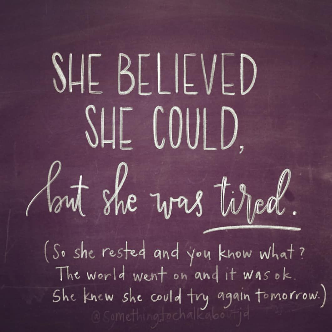 Just A Reminder For You And Me Today It Is Ok To Rest And Put Yourself First Personal Share Since Dad S Just A Reminder Reminder She Believed She Could