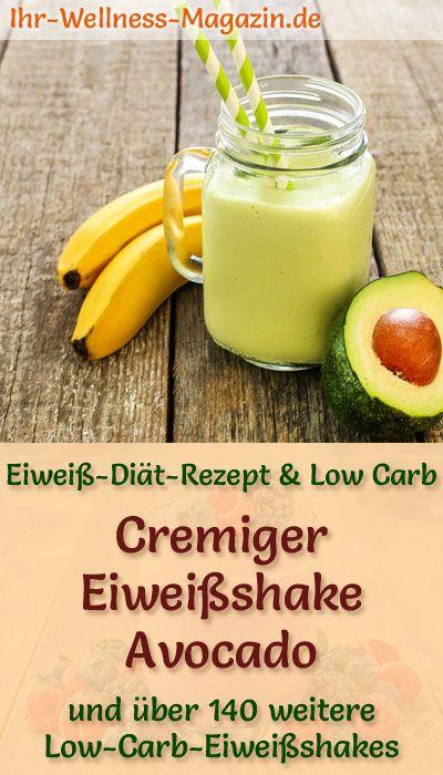 Avocado-Eiweißshake - Low-Carb-Eiweiß-Diät-Rezept zum Abnehmen