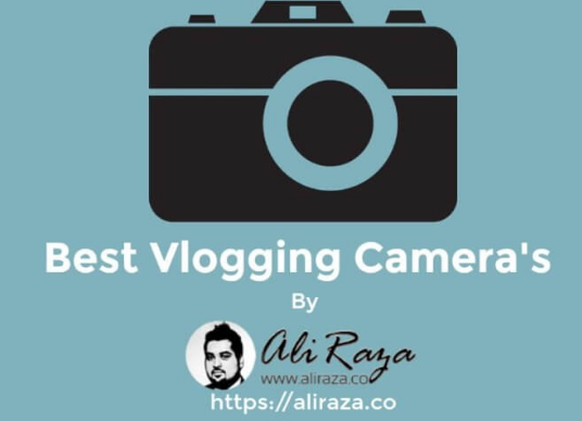 Are you going to start Vlogging in 2018? or are you inspired from a popular vlogger on youtube? And you are looking for best vlogging cameras to help you out? If you've planned to start vlogging, then the next thing you might be thinking of getting a blogging camera, checkout my collection of best vlogging camera's. https://aliraza.co/best-vlogging-cameras/