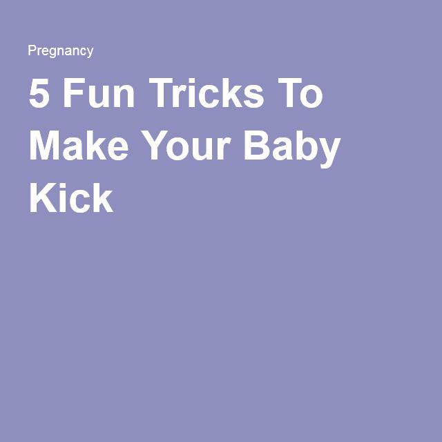 5 Fun Tricks To Make Your Baby Kick When You're Pregnant ...