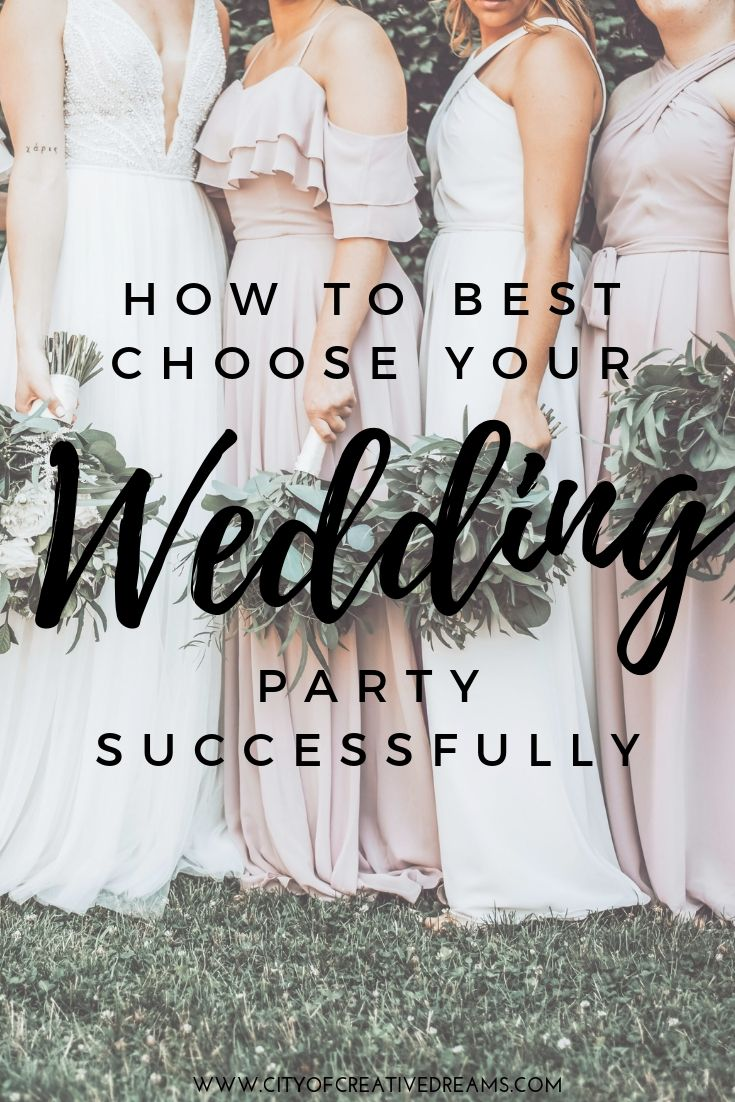 How to Best Choose Your Wedding Party Successfully - City of Creative Dreams -   16 wedding Party roles ideas