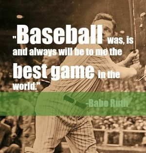 Best Baseball Quotes Stunning Why Is Baseball The Best Game In The World To You  Baseball Mom . 2017