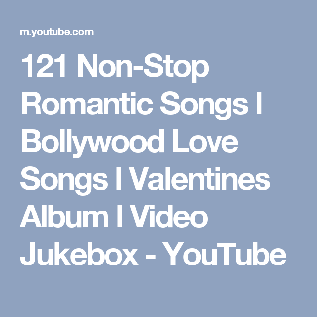 121 Non-Stop Romantic Songs l Bollywood Love Songs l