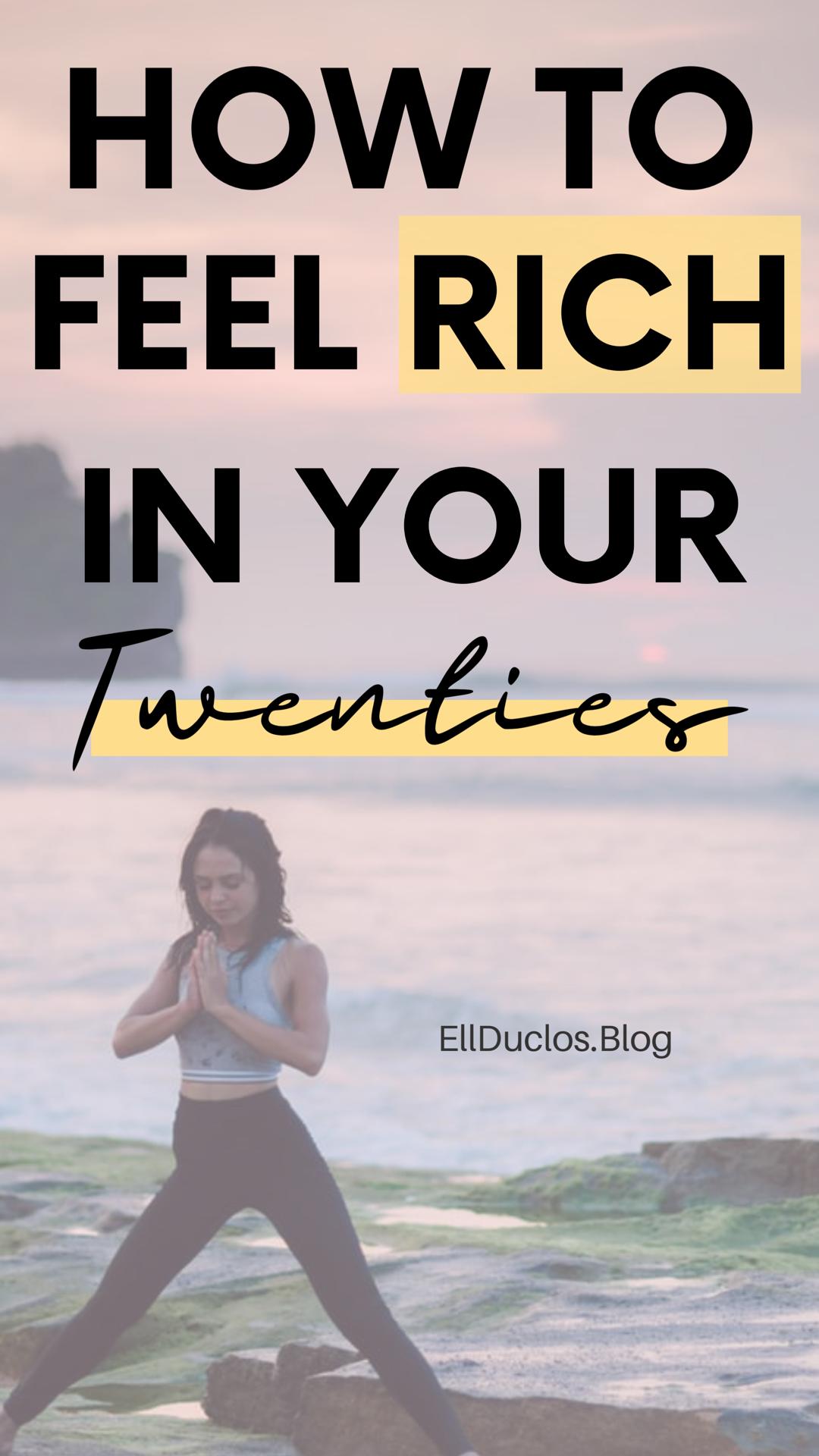 How To Feel Rich In Your Twenties