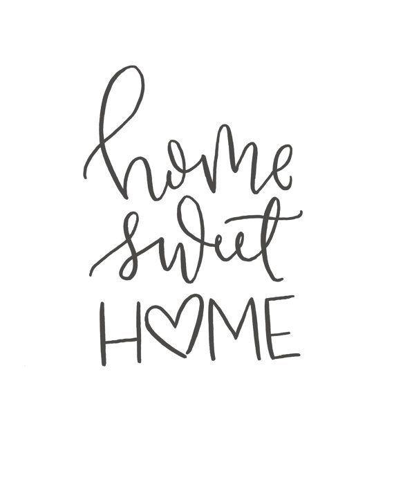 Home Sweet Brush Script Quote Digital Print Hand