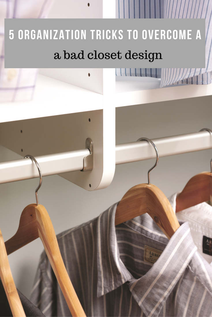 Delicieux If You Are Tired Of Sagging Closet Rods Click Here To Learn How To Overcome  That As Well As 4 More Organization Tricks For A Bad Closet Design!