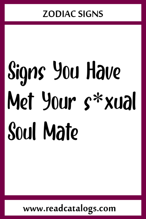 Signs You Have Met Your s*xual Soul Mate - My Blog in 2020