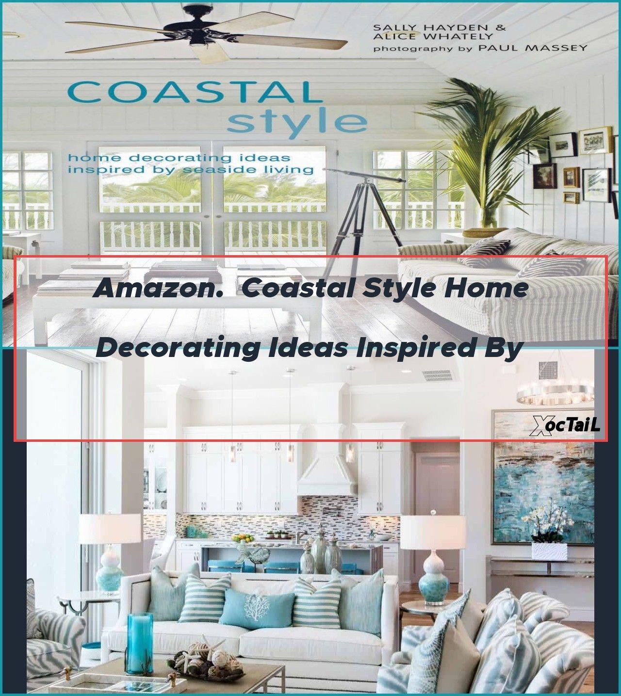 Amazon Coastal Style Home Decorating Ideas Inspired By Coastal