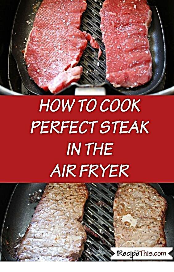 How To Cook Steak In The Air Fryer  Easy Airfryer Recipes How To Cook Steak In The Air Fryer  Easy Airfryer Recipes